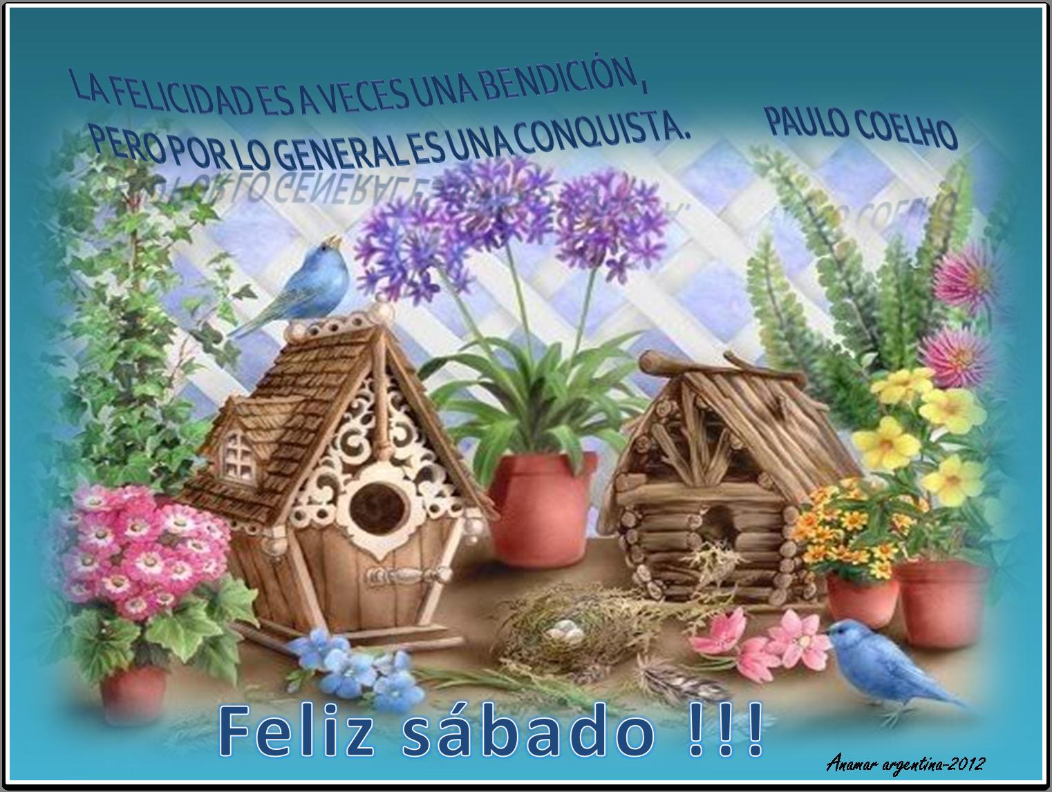 Extremamente feliz sabado -frase de paulo coelho -anamar-argentina | MI PEQUEÑO  EO88