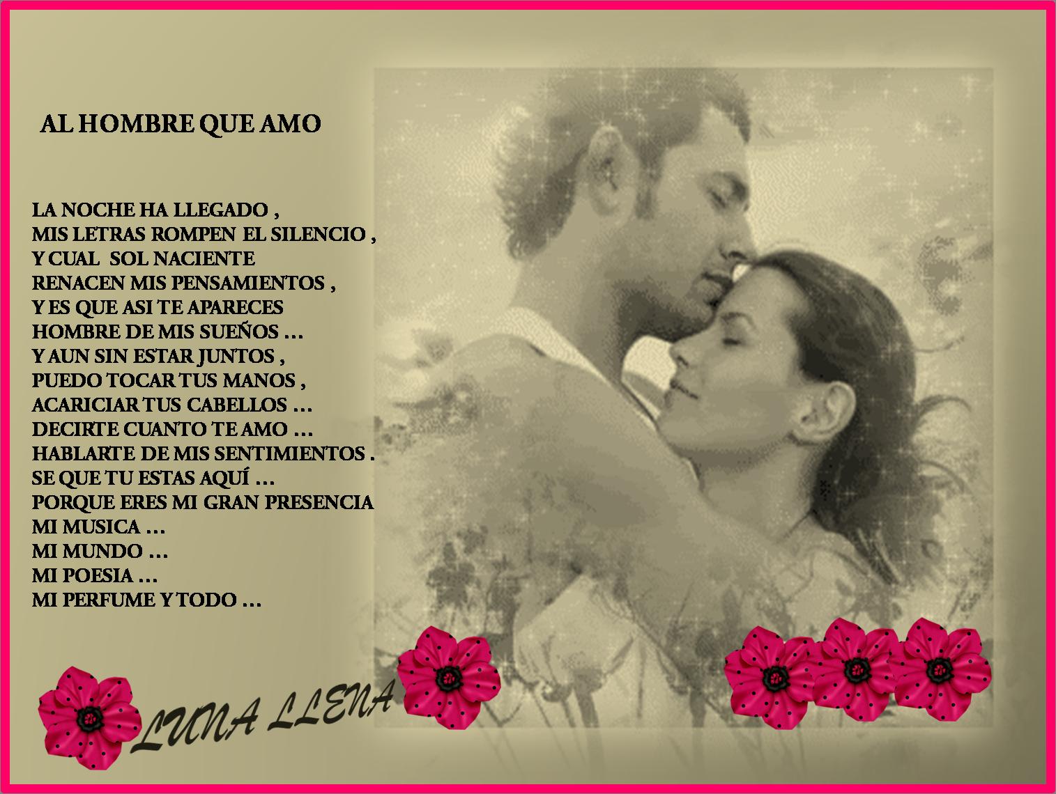 Al Hombre Que Amo Poema De Amor Luna Llena Creaciones Anamar