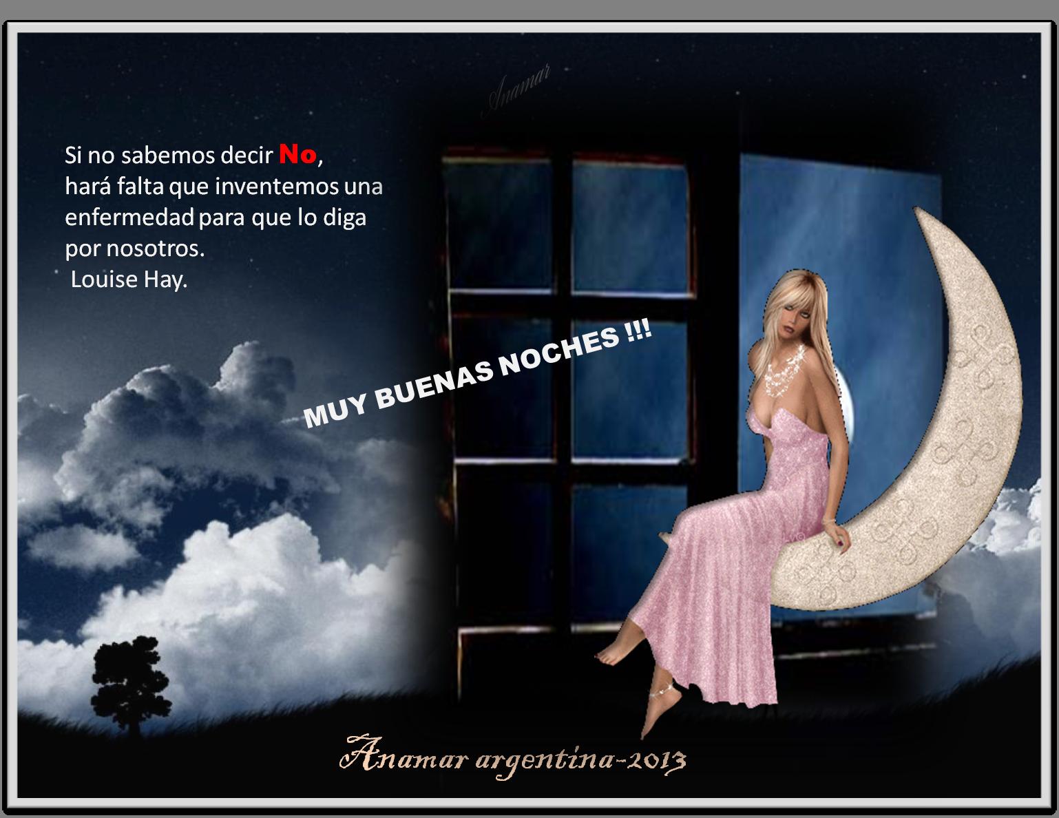 ... buenos días ¡¡¡  tarde y noche ¡¡¡... Buenas-noches-con-frase-de-louise-hay-anamar-argentina-2013